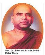 Ven. Dr. Bhadant Rahula Bodhi Maha Thero