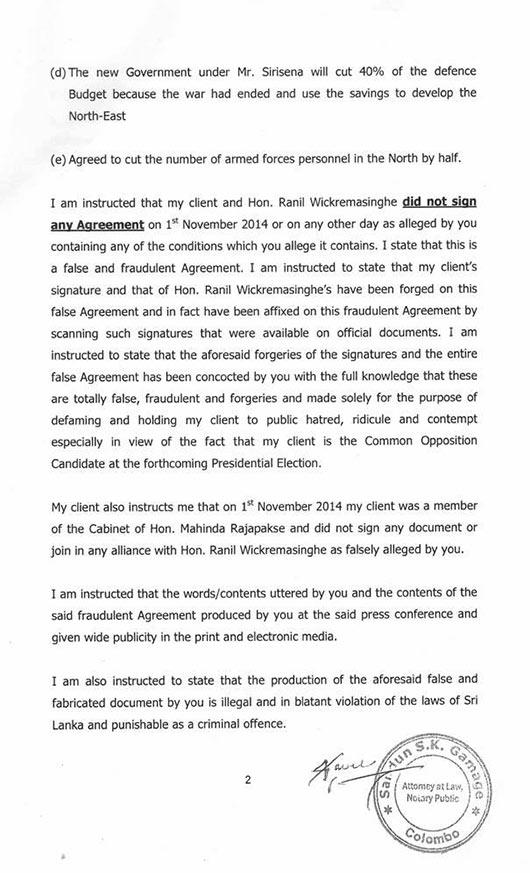 Maithripala Sirisena has sent the letter of demand to Thissa Attanayake