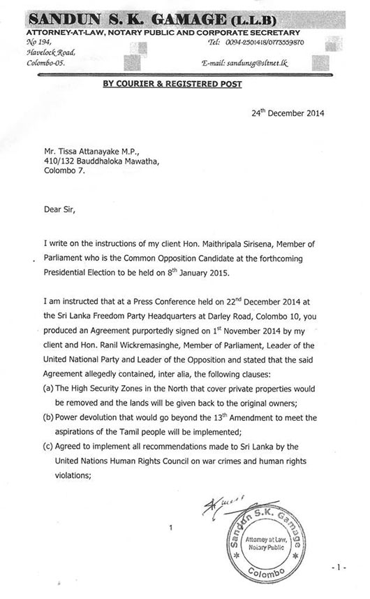 Maithripala Sirisena has sent the letter of demand to Thissa Attanayake