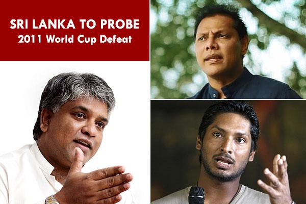 Sri Lanka to probe 2011 World Cup defeat