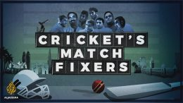 Cricket's match fixers - by Aljazeera
